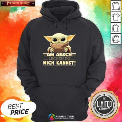 Hot Baby Yodda Am Arsch Lecken Du Mich Kannst T-Hoodie Design By Agencet.com