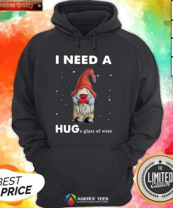 Hot Christmas Gnome I Need A Huge GlHot Christmas Gnome I Need A Huge Glass Of Wine Hoodieass Of Wine Hoodie Design By Agencet.com