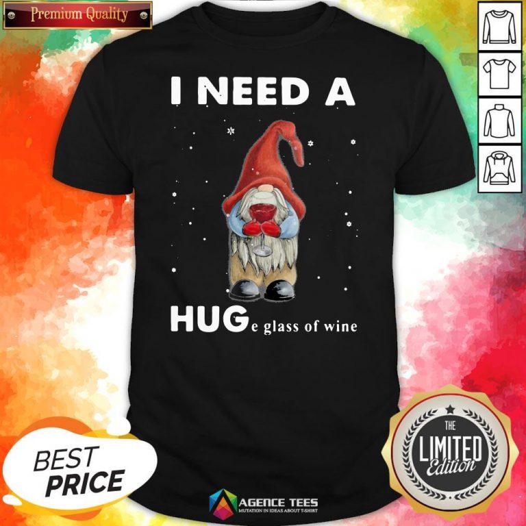Hot Christmas Gnome I Need A Huge Glass Of Wine Shirt Design By Agencet.com