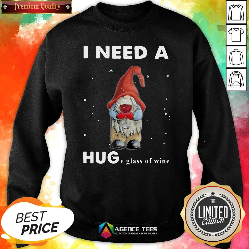Hot Christmas Gnome I Need A Huge Glass Of Wine Sweatshirt Design By Agencet.com