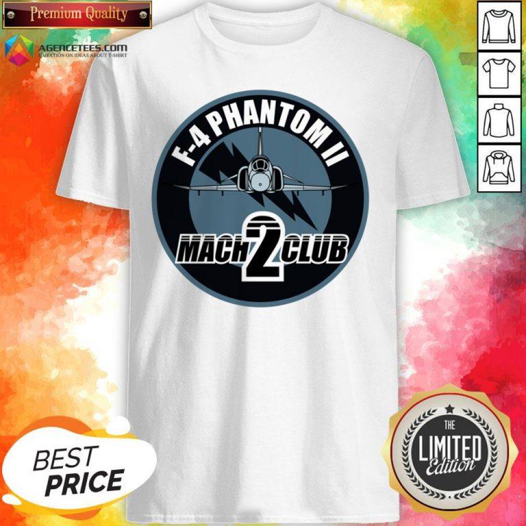 Hot F-4 Phantom Ii Mach 2 Club Shirt Design By Agencet.com