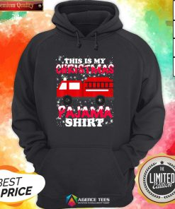 Hot This Is My Christmas Pajama Fire Truck Hoodie Design By Agencet.com