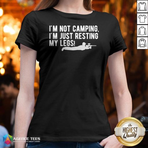 I'm Not Camping Just Resting My Legs Paintball T-V-neck