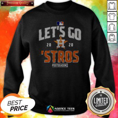 Let's Go Houston Astros 2020 Postseason T-Sweatshirt