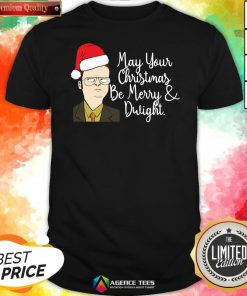 May Your Christmas Be Merry And Dwight Christmas Shirt