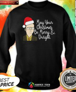May Your Christmas Be Merry And Dwight Christmas Sweatshirt