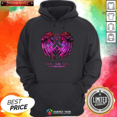 Nice Faith Hope Love Breast Cancer Awareness Pink Wings Hoodie Design By Agencet.com