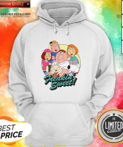 Nice Family Guy Freakin' Sweet Family Shot Hoodie Design By Agencet.com