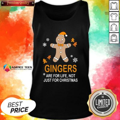 Nice Gingers Are For Life Not Just For Christmas Tank Top Design By Agencet.com