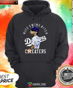 Nice Joe Kelly Nice Swing Bitch Dodgers Cheaters Hoodie Design By Agencet.com