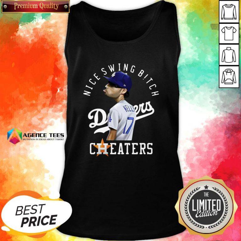 Nice Joe Kelly Nice Swing Bitch Dodgers Cheaters Tank Top Design By Agencet.com