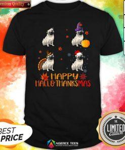 Nice Pug Dog Happy Hallothanksmas Shirt Design By Agencet.com