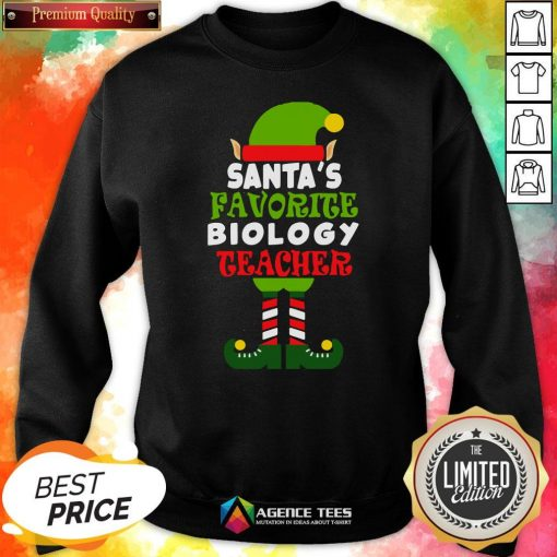 Nice Santa's Favorite Biology Teacher Elf Christmas Funny Sweatshirt Design By Agencet.com