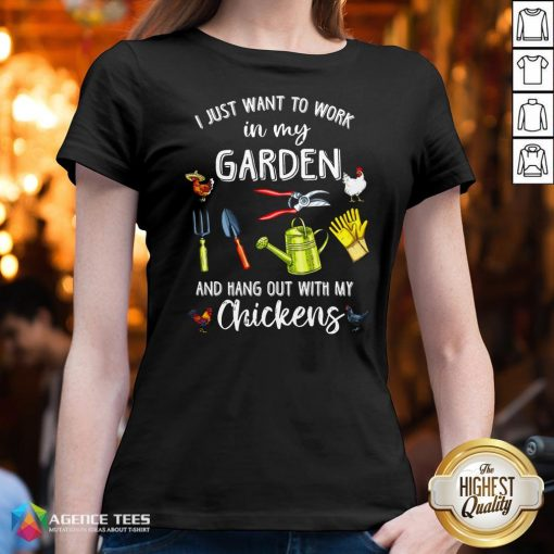Official I Just Want To Work In My Garden And Hang Out With My Chickens V-neck