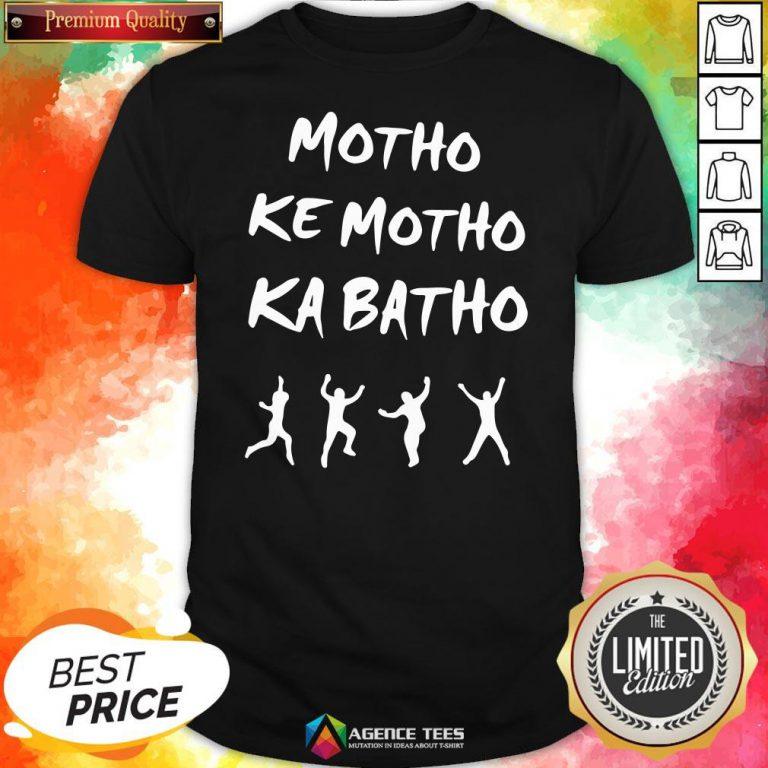 Official Motho Ke Motho Ka Batho Shirt