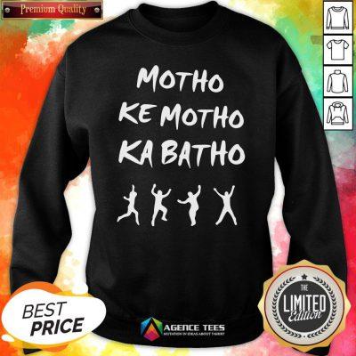 Official Motho Ke Motho Ka Batho Sweatshirt