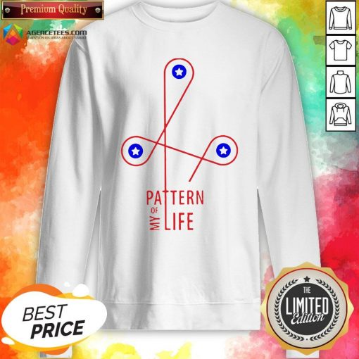 Official Pattern Of My Life Sweatshirt