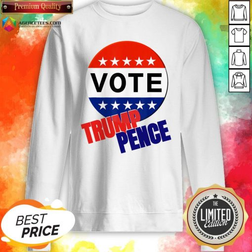 Official Vote Trump Pence American Flag Sweatshirt