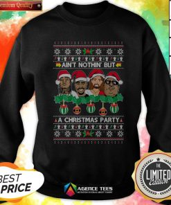 Rap Legends Ain'T Nothin' But A Christmas Party Ugly Christmas Sweatshirt
