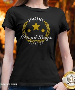 Stand Back Proud Boy Stand By T-V-neck