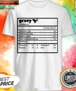 Thanksgiving Gravy Nutrition Facts Funny Christmas T-Shirt