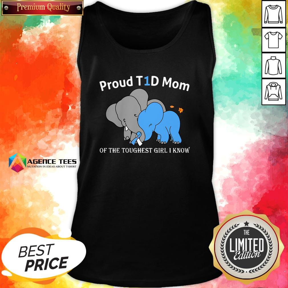 Top Elephant Proud T1d Mom Of The Toughest Girl I Know Tank Top Design By Agencet.com