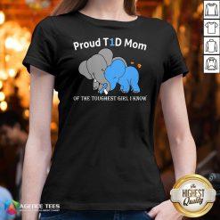 Top Elephant Proud T1d Mom Of The Toughest Girl I Know V-neck Design By Agencet.com
