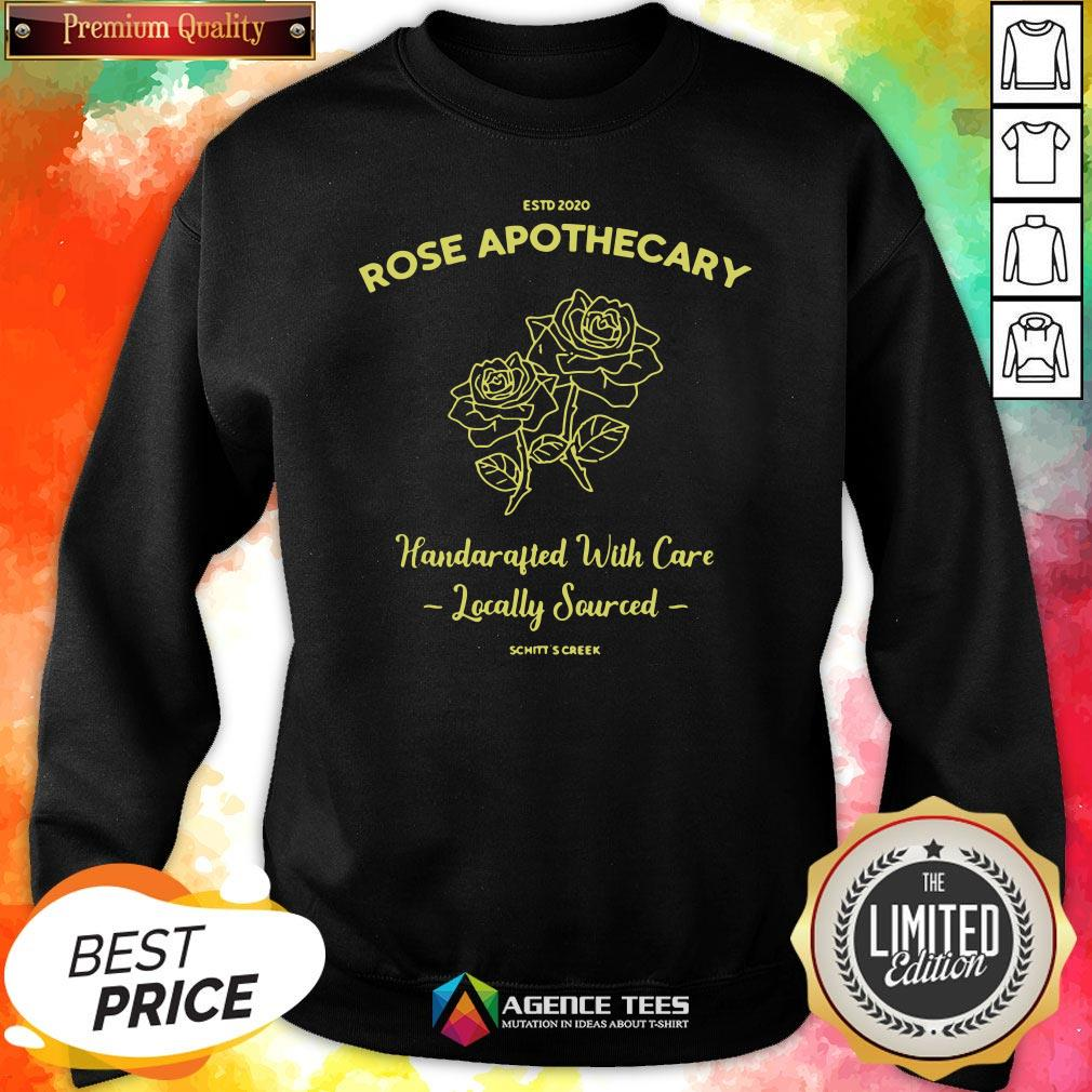 Top Estd 2020 Rose Apothecary HandcrTop Estd 2020 Rose Apothecary Handcrafted With Care Locally Sourced Sweatshirtafted With Care Locally Sourced Sweatshirt Design By Agencet.com