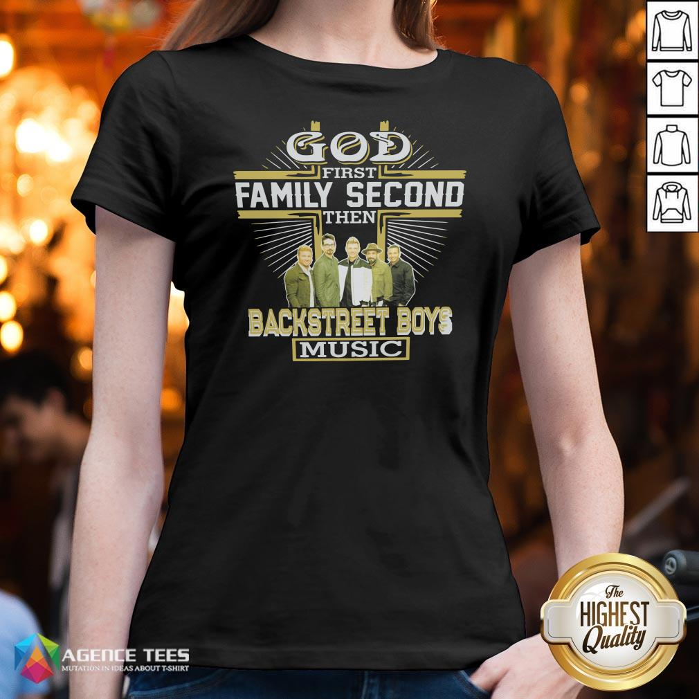 Top God First Family Second Then Backstreet Boys Music V-neck Design By Agencet.com