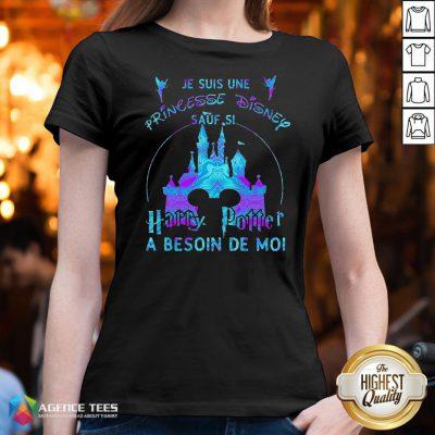 Top Je Suis Une Princesse Disney Sauf Si Harry Potter A Besoin De Moi V-neck Design By Agencet.com