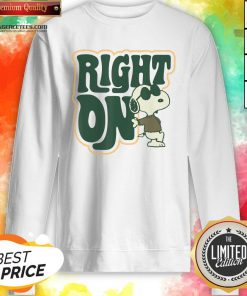 Top Peanuts Woodstock 50th Anniversary Right On Snoopy Sweatshirt Design By Agencet.com