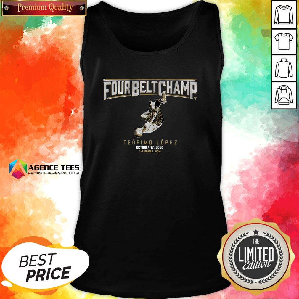 Top Teofimo Lopez The Four Belt Champ Tank Top Design By Agencet.com