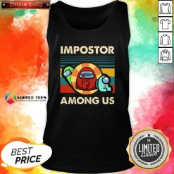 Top Vintage Impostor Among Us Funny Vintage Game Sus Tank Top Design By Agencet.com