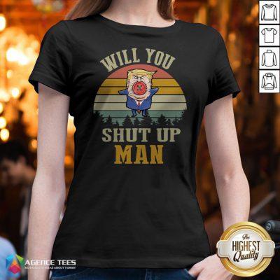 Top Vintage Retro Will You Shut Up Man Political Debate V-neck