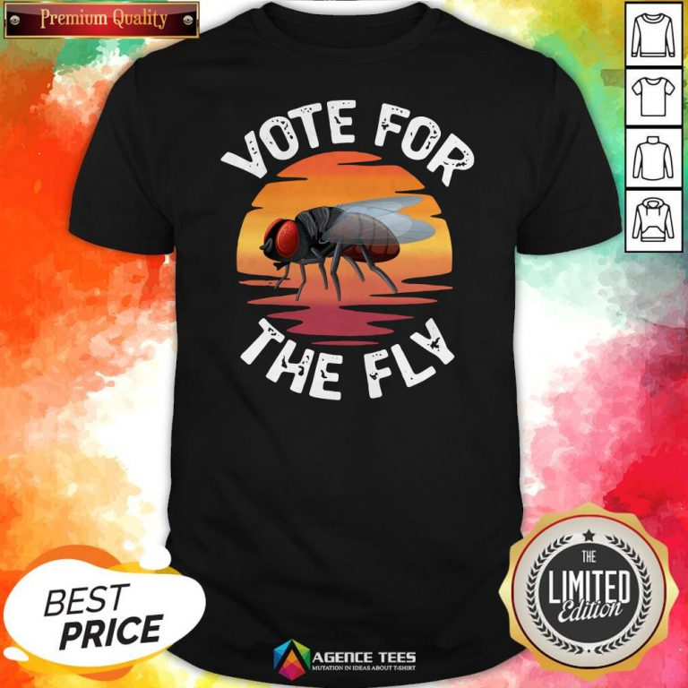 Vote For The Fly Trump 2020 Shirt