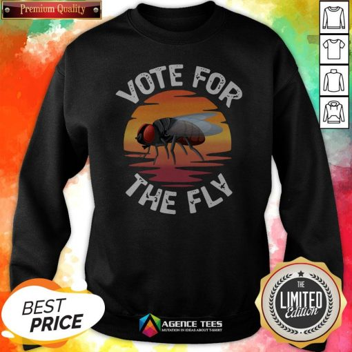 Vote For The Fly Trump 2020 Sweatshirt