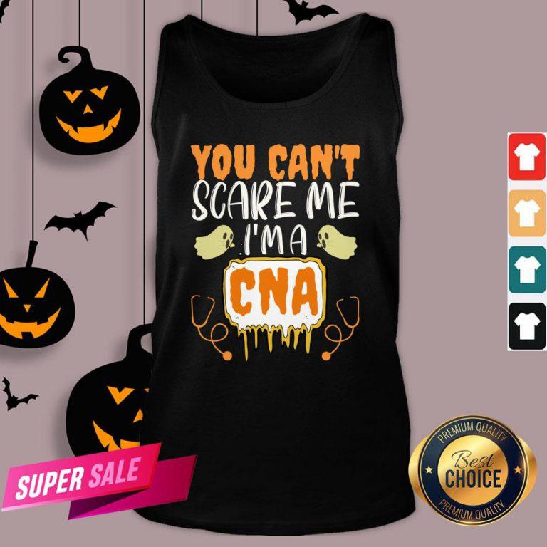 You Cant Scare Me I'm A CNA Halloween Nurse Tank Top