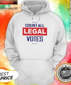 Awesome Count All Legal Votes Hoodie - Design By Agencetees.com