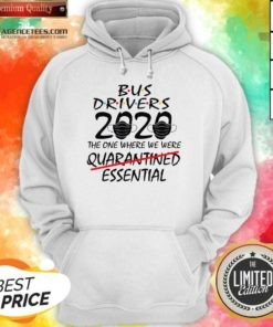 Bus Drives 2020 The One Where We Were Quarantined Essential Hoodie - Design By Agencetees.com