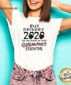 Bus Drives 2020 The One Where We Were Quarantined Essential V-neck - Design By Agencetees.com