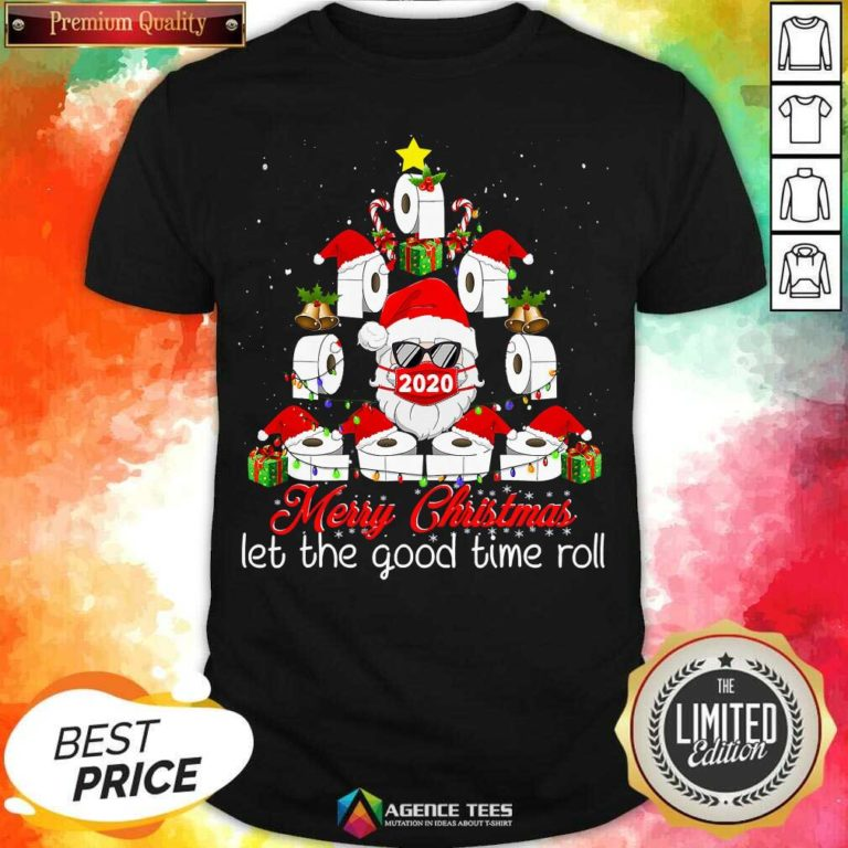 Merry Christmas Let The Good Time Roll Santa Face Mask 2020 Toilet Paper Xmas Tree Shirt - Design By Agencetees.com