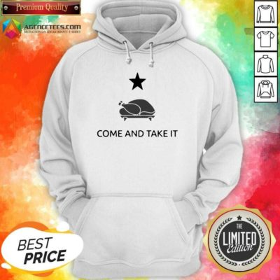 Nice Chicken Gonzales Texas Come And Take It Hoodie - Design By Agencetees.com