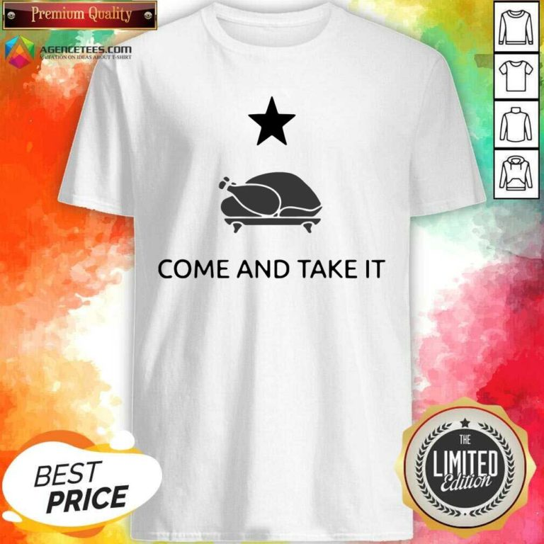 Nice Chicken Gonzales Texas Come And Take It Shirt - Design By Agencetees.com