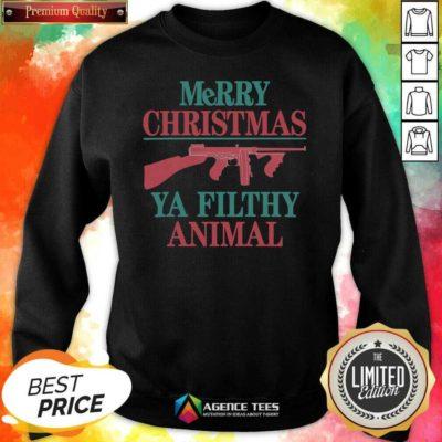 Nice Merry Christmas Gun Ya Filthy Animal Sweatshirt - Design By Agencetees.com