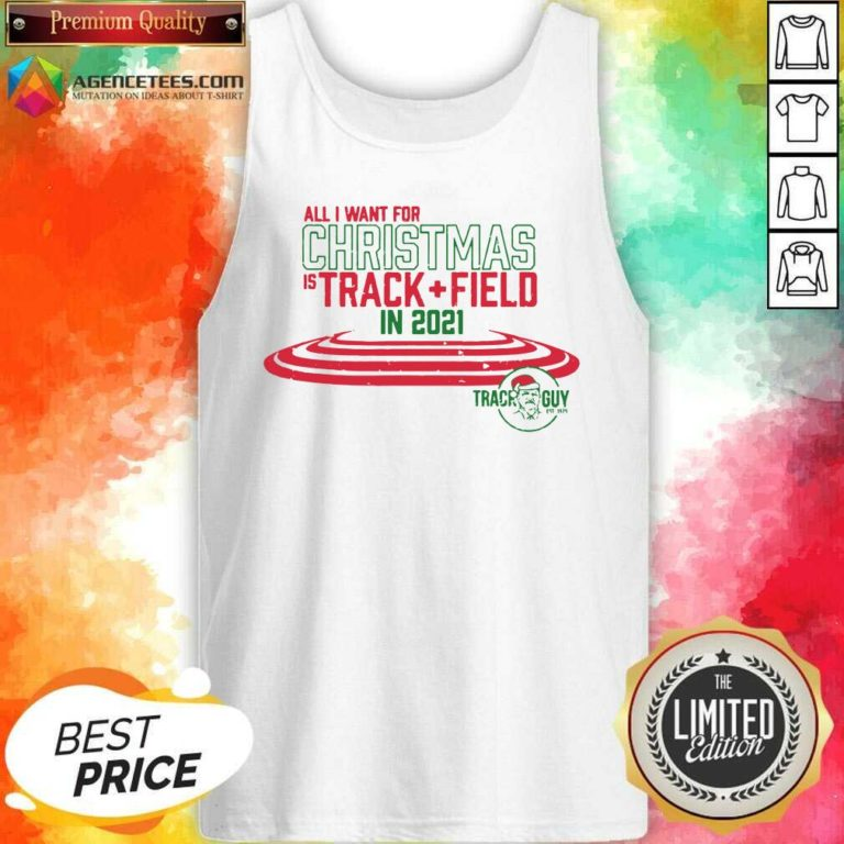 Official All I Want For Christmas Is Track Field In 2021 Tank Top - Design By Agencetees.com