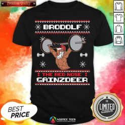 Official Brodolf The Red Nose Gainzdeer Ugly Christmas Shirt - Design By Agencetees.com