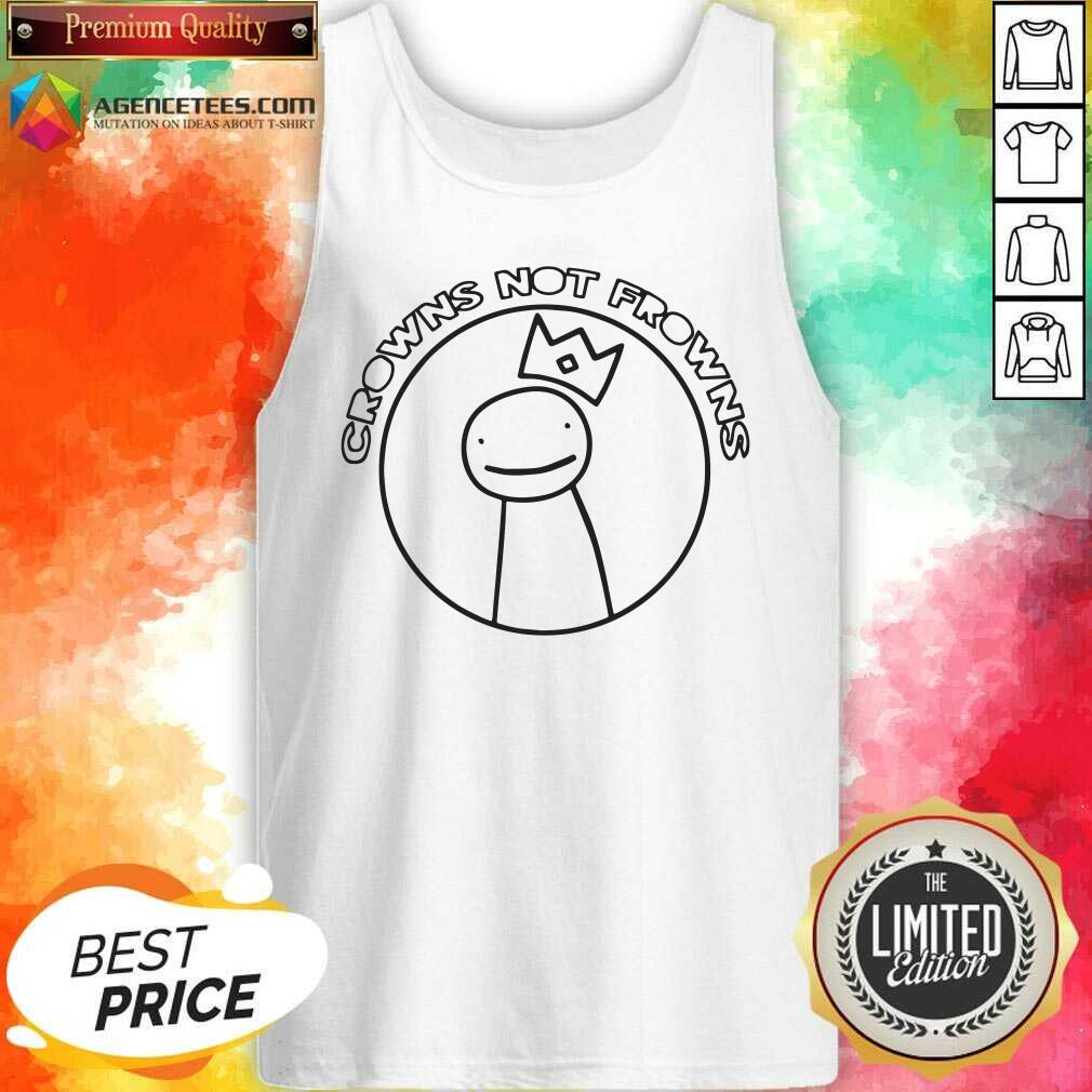 Official Wear Crowns Not Frowns Tank Top - Design By Agencetees.com