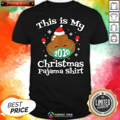 This Is My Christmas Pajama 2020 Poop Face Mask Family Matching Xmas Shirt - Design By Agencetees.com