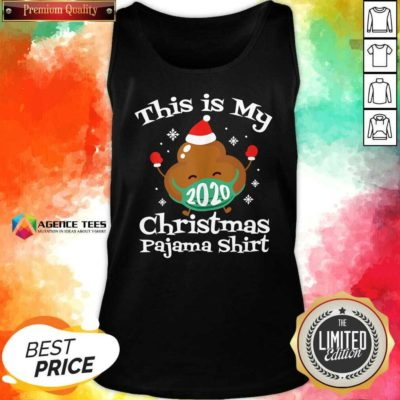 This Is My Christmas Pajama 2020 Poop Face Mask Family Matching Xmas TankTop - Design By Agencetees.com