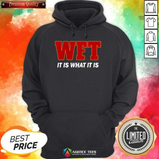 WFT It Is What It Is I Washingtosn DC Football Team Hoodie - Design By Agencetees.com